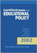 Cost-Effectiveness and Educational Policy: 2002 Yearbook of the American Education Finance Association
