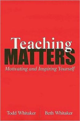 Teaching Matters!: Motivating and Inspiring Yourself