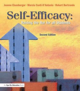 SELF-EFFICACY: Raising the Bar for All Students: Raising the Bar for All Students
