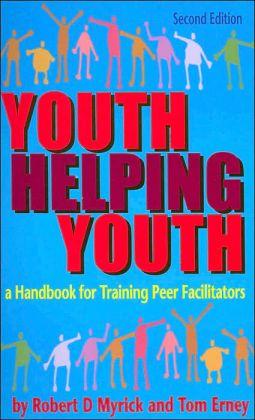 Youth Helping Youth: A Handbook for Training Peer Facilitators