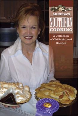 Areeda's Southern Cooking: A Collection of Old-Fashioned Recipes