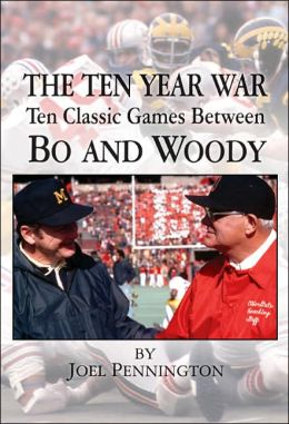 The Ten Year War: Ten Classic Games between Bo and Woody