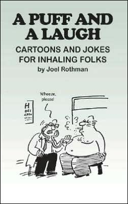Puff and a Laugh: Cartoons and Jokes for Inhaling Folks