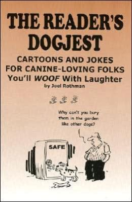 Reader's Dogjest: Cartoons and Jokes for Canine-Loving Folks: You'll Woof with Laughter