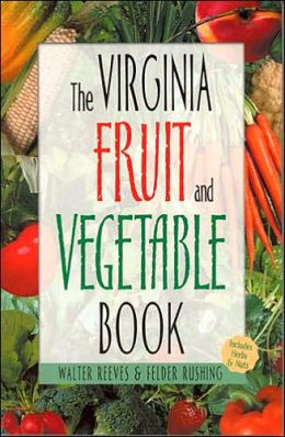The Virginia Fruit and Vegetable Book