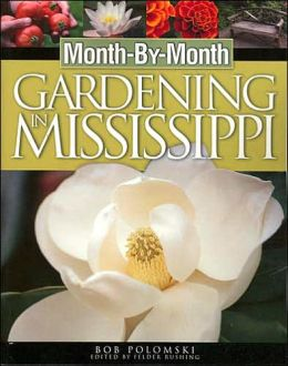 Month by Month Gardening in Mississippi