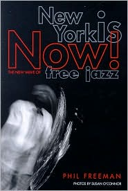 New York Is Now!: The New Wave of Free Jazz