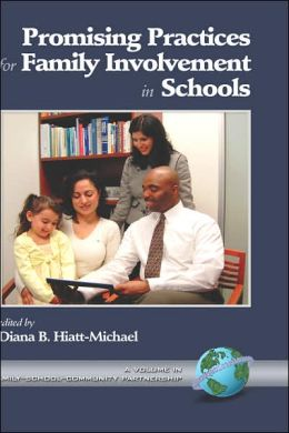 Promising Practices For Family Involvement In Schools (Hc)