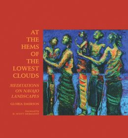 At the Hems of the Lowest Clouds: Meditations on Navajo Landscapes