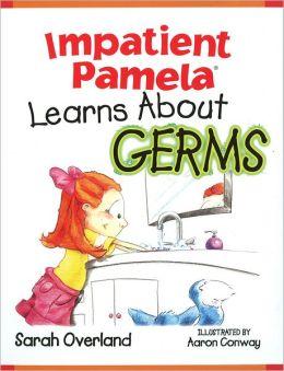 Impatient Pamela Learns About Germs