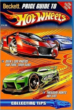 Beckett Hot Wheels Price Guide 2009