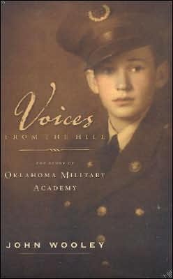 Voices from the Hill: The Story of Oklahoma Military Academy
