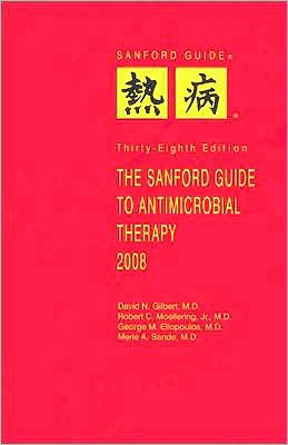 The Sanford Guide to Antimicrobial Therapy 2008 (Spiral Edition)