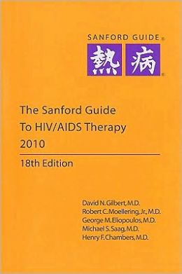 Sanford Guide to HIV/ AIDS Therapy 2010 (Pocket Edition)
