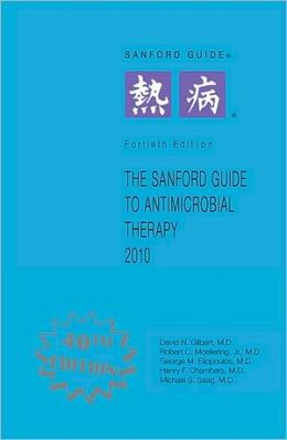 Sanford Guide to Antimicrobial Therapy 2010: Pocket Guide