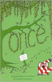 Once: Original Stories for Children and Families Everywhere