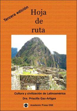 Hoja de ruta: Cultura y Civilización de Latinoamérica