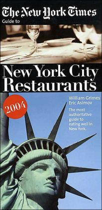 New York Times Guide to New York City Restaurants 2004