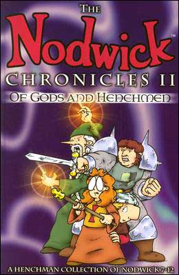 Nodwick Chronicles II: Of Gods and Henchmen