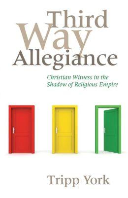 Third Way Allegiance