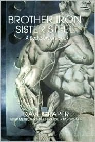 Brother Iron Sister Steel: A Bodybuilders Book