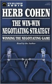 The Win-Win Negotiating Strategy (1 Cassette Unabridged)