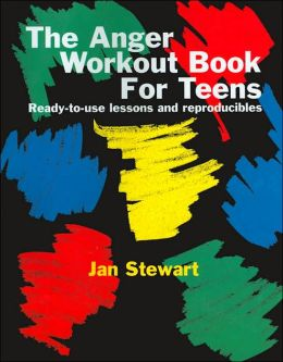 The Anger Workout Book for Teens