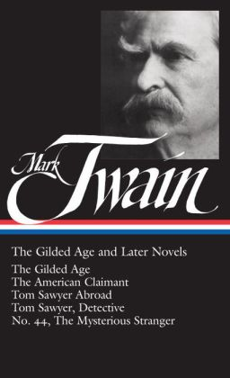 Twain: The Gilded Age and Later Novels