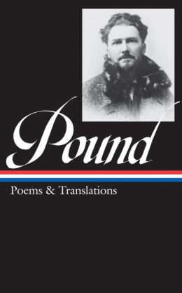 Ezra Pound: Poems and Translations