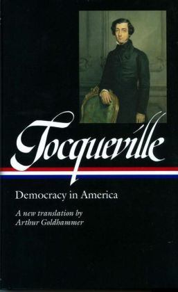 Tocqueville: Democracy in America