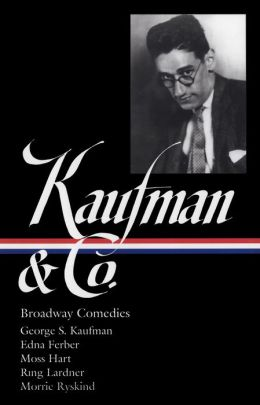 Kaufman and Co.: Broadway Comedies