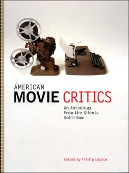 American Movie Critics: From the Silents Until Now