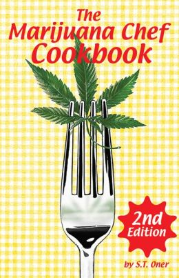Marijuana Chef Cookbook