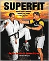 Superfit: Royce Gracie's Ultimate Martial Arts Fitness and Nutrition Guide