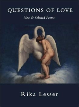 Questions of Love: New and Selected Poems
