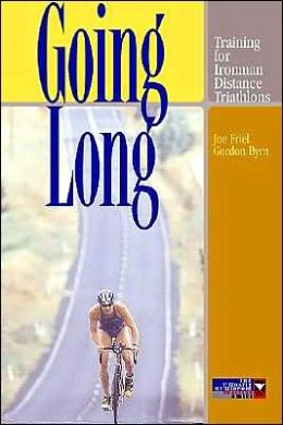 Going Long: Training for Ironman-Distance Triathlons (The Ultrafit Multisport Training Series)
