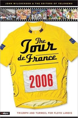 Tour de France 2006: Triumph and Turmoil for Floyd Landis