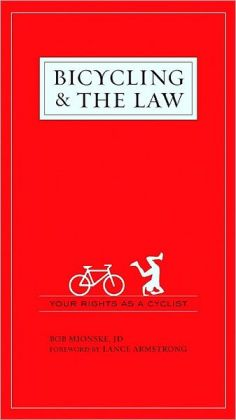 Bicycling and the Law: Your Rights as a Cyclist