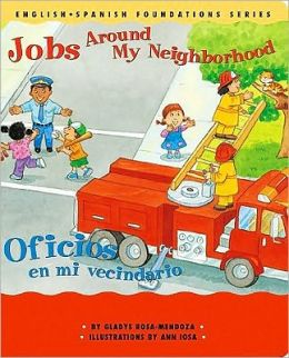 Jobs Around My Neighborhood/Oficios en mi Vecindario