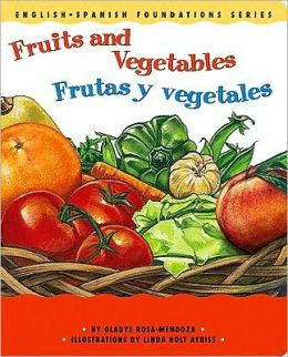 Fruits and Vegetables/Frutas y Vegetales