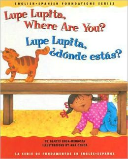 Lupe Lupita, Where Are You?/Lupe Lupita, donde estas?