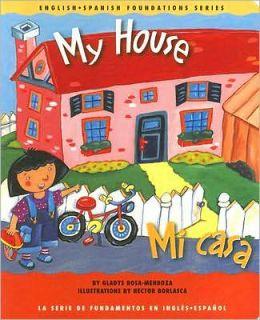 My House/Mi Casa