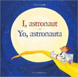 I, Astronaut/Yo, Astronauta