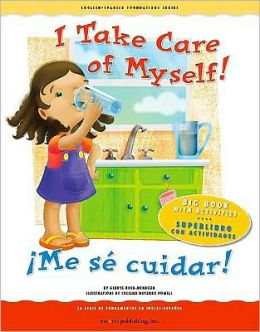 I Take Care of Myself!/Me Se Cuidar!: Big Book with Activities/Superlibro Con Actividades