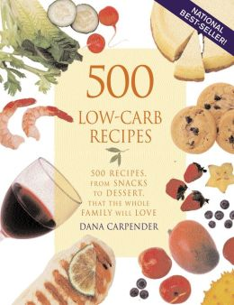 500 Low-Carb Recipes Dana Carpender