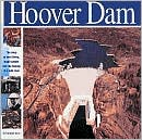 Hoover Dam: The Story of Hard Times, Tough People and the Taming of a Wild River