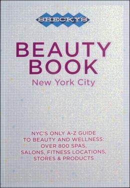 Shecky's Beauty Book New York City 2007