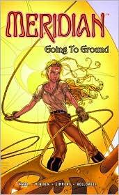 Meridian Traveler, Volume 2: Going to Ground