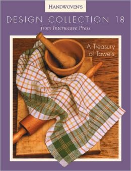 Handwoven Design Collection: A Treasury of Towels