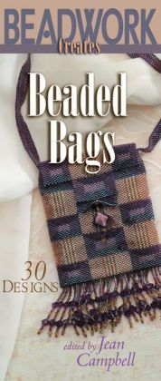 Beadwork Creates Beaded Bags: 30 Designs